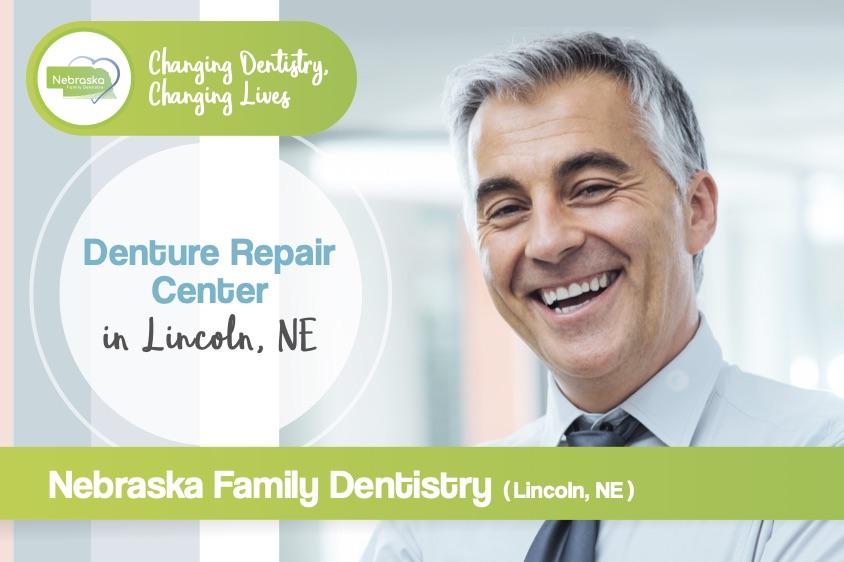 "Image of a banner ""denture repair center in Lincoln, NE"" from dentist in lincoln NE near me Dr. Sullivan"